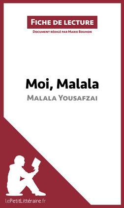 Moi, Malala, je lutte pour l'éducation et je résiste aux talibans de Malala Yousafzai (Fiche de lecture)