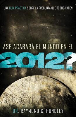 ?Se acabara el mundo en el 2012?