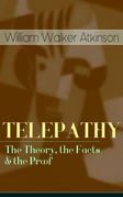 TELEPATHY - The Theory, the Facts & the Proof