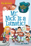 Mr. Nick Is a Lunatic!