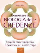 Conoscere la Biologia delle credenze