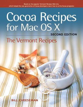 Cocoa Recipes for Mac OS X