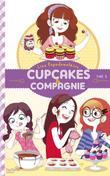 Cupcakes et compagnie - Tome 3 - Le concours