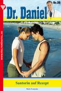 Dr. Daniel 38 - Arztroman