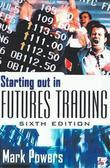Starting Out in Futures Trading