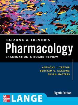 Katzung & Trevor's Review of Pharmacology