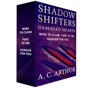 Shadow Shifters: Damaged Hearts, The Complete Series
