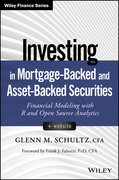 Investing in Mortgage-Backed and Asset-Backed Securities: Financial Modeling with R and Open Source Analytics