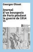 Journal d'un bourgeois de Paris pendant la guerre de 1914 - 15