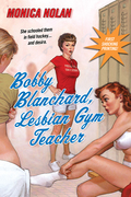 Bobby Blanchard, Lesbian Gym Teacher