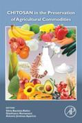 Chitosan in the Preservation of Agricultural Commodities