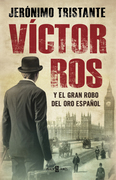 Víctor Ros y el gran robo del oro español