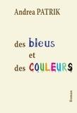 Des bleus et des couleurs