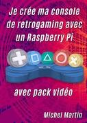 Je crée ma console de retrogaming avec un Raspberry Pi