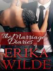 The Marriage Diaries (Volumes #1-#4)