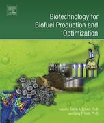Biotechnology for Biofuel Production and Optimization