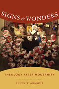 Signs and Wonders: Theology After Modernity