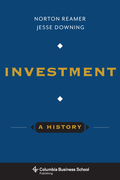 Investment: A History: A History