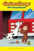 Curious George Fire Dog Rescue (CGTV Reader)