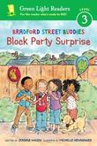 Bradford Street Buddies: Block Party Surprise
