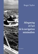 Mingming et l'art de la navigation minimaliste