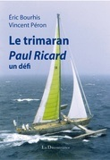 Le trimaran Paul Ricard
