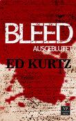 Bleed: Ausgeblutet
