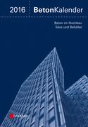 Beton-Kalender 2016 Schwerpunkte