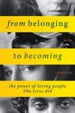 From Belonging to Becoming