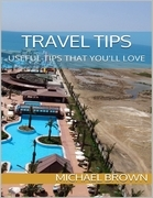 Travel Tips: Useful Tips That You'll Love