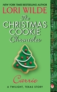 The Christmas Cookie Chronicles: Carrie: A Twilight, Texas Story