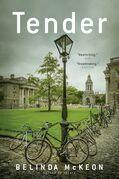 Tender: A Novel