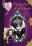 Ever After High: Diary of an Evil Queen: A Guide to Living Evilly Ever After