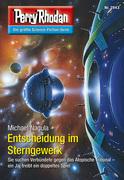 Perry Rhodan 2843: Entscheidung im Sterngewerk (Heftroman)