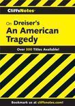 CliffsNotes on Dreiser's An American Tragedy