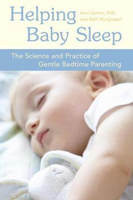 Helping Baby Sleep: The Science and Practice of Gentle Bedtime Parenting
