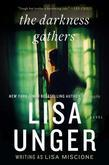 The Darkness Gathers: A Novel