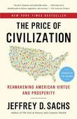 The Price of Civilization: Reawakening American Virtue and Prosperity: Economics and Ethics After the Fall