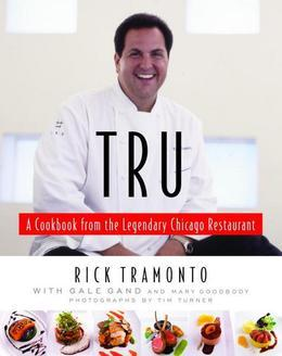 Tru: A Cookbook from the Legendary Chicago Restaurant
