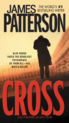 Cross (Also Published as Alex Cross): Also published as CROSS