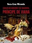 Carlos de Aragón y de Navarra, príncipe de Viana