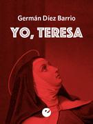 Yo, Teresa
