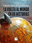 La vuelta al mundo en 80 historias