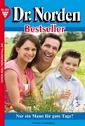 Dr. Norden Bestseller 159 - Arztroman