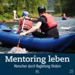 Mentoring leben