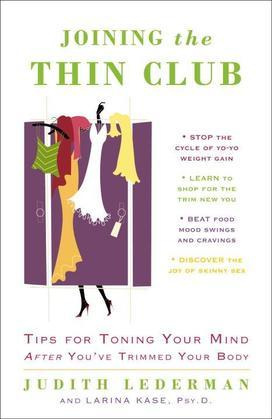 Joining the Thin Club: Tips for Toning Your Mind after You've Trimmed Your Body