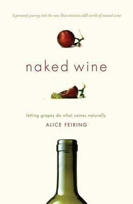 Naked Wine: Letting Grapes Do What Comes Naturally