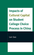 Impacts of Cultural Capital on Student College Choice in China
