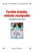 Famille éclatée, enfants manipulés