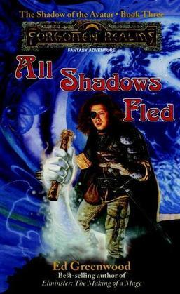 All Shadows Fled: The Shadow of the Avatar, Book III